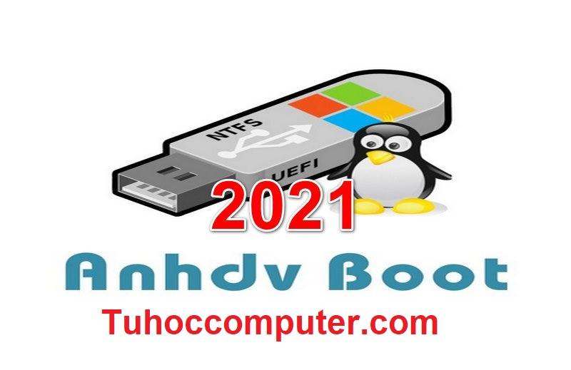 Read more about the article Hướng Dẫn Tạo USB Boot Đa Năng Với Công Cụ AnhDV Boot 2021