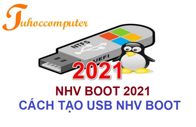 Read more about the article Cách Tạo USB Cứu Hộ Máy Tính Bằng NHV Boot 2021